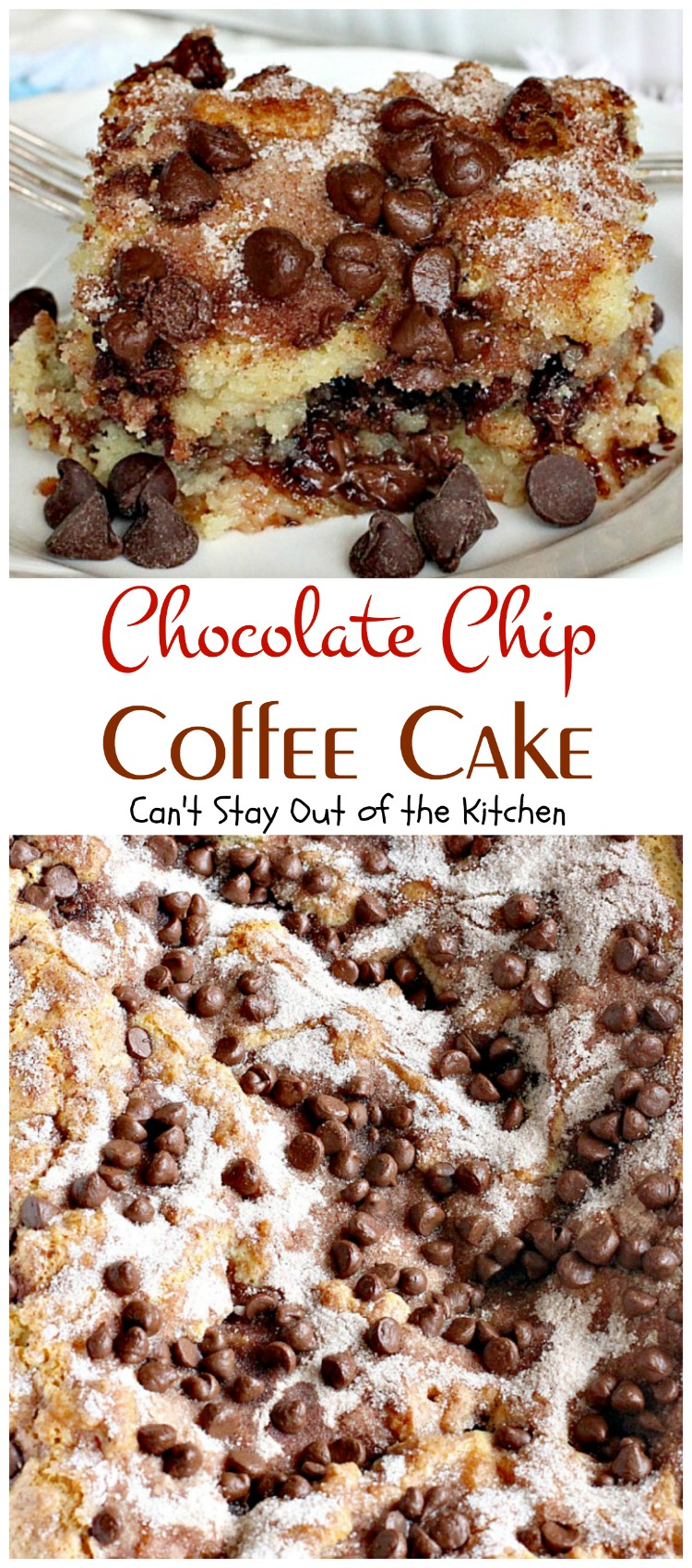 Chocolate Chip Coffee Cake - Can't Stay Out of the Kitchen