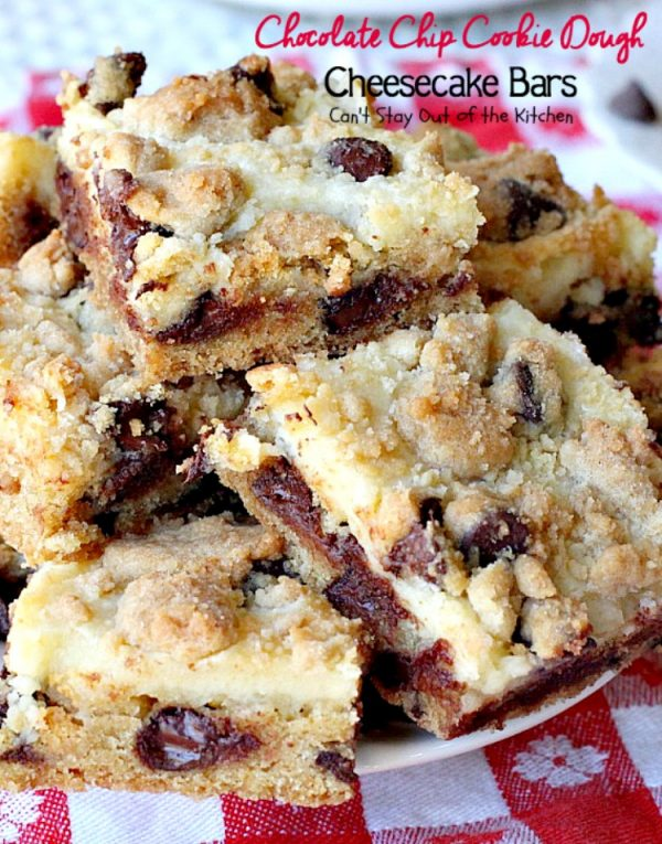 Chocolate Chip Cookie Dough Cheesecake Bars | Can't Stay Out of the Kitchen | these sensational #brownies combine the best of #chocolatechip #cookies with a luscious #cheesecake layer. We absolutely devoured them! #dessert #chocolate
