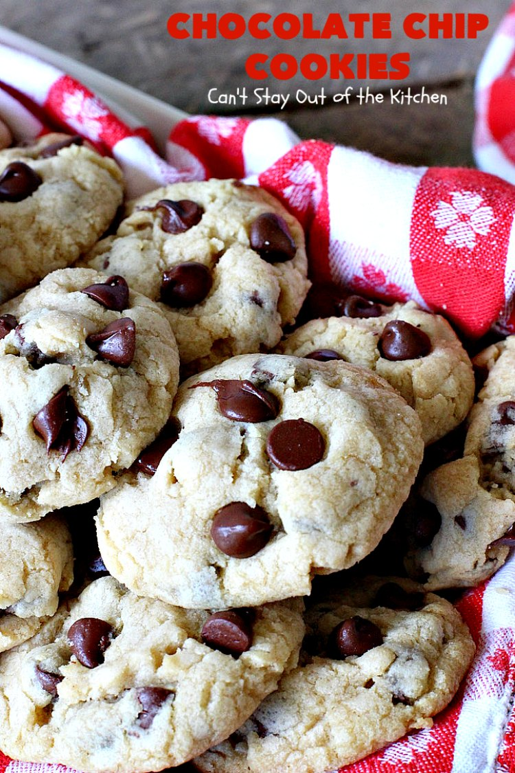 Chocolate Chip Cookies   Can't Stay Out of the Kitchen   this is our favorite #chocolatechipcookie #recipe. It's loaded with #chocolate chips and comes out just perfectly. Terrific for #tailgating, #holiday parties or potlucks. #dessert #cookies #chocolatedessert