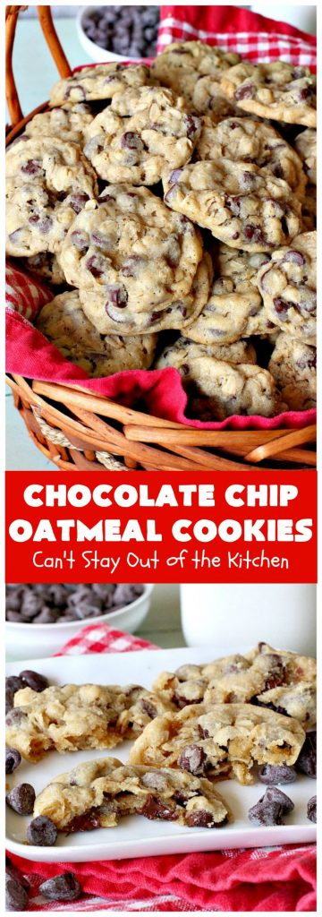 Chocolate Chip Oatmeal Cookies | Can't Stay Out of the Kitchen | these #cookies are the best of both worlds! The best #ChocolateChipCookies with the best #OatmealCookies. Mouthwatering & irresistible. #tailgating #dessert #ChocolateDessert #ChristmasCookieExchange #chocolate #ChocolateChips #oatmeal #Holiday #HolidayDessert #ChocolateChipOatmealCookies