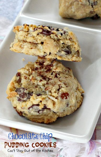 Chocolate Chip Pudding Cookies | Can't Stay Out of the Kitchen