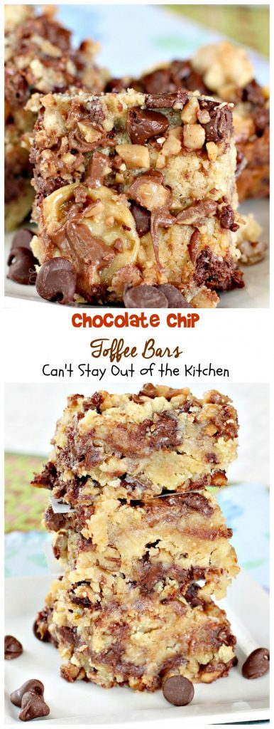 Chocolate Chip Toffee Bars | Can't Stay Out of the Kitchen | rich and decadent #brownies are loaded with #chocolatechips #pecans #HeathEnglishToffeeBits and use a can of #condensedmilk. #chocolate #dessert