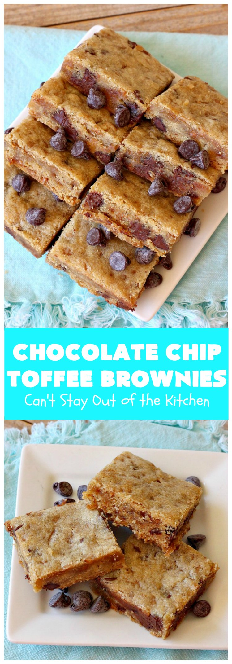 Chocolate Chip Toffee Brownies | Can't Stay Out of the Kitchen | these amazing #PaulaDeen #brownies will knock your socks off! They're filled with #ChocolateChips & #HeathEnglishToffeeBits. Every bite will have you drooling! #dessert #cookies #toffee #chocolate #ChocolateDessert #holiday #HolidayDessert #ToffeeDessert #ChocolateChipToffeeBrownies