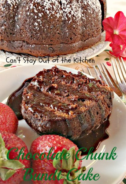 Chocolate Chunk Bundt Cake | Can't Stay Out of the Kitchen