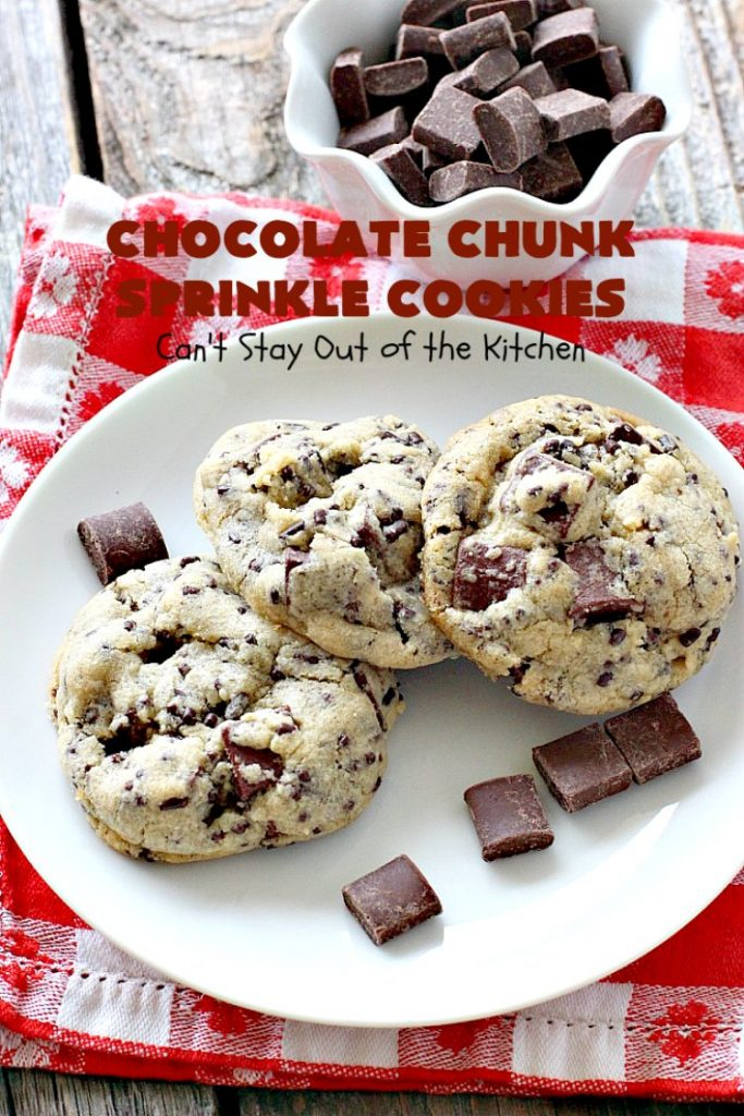 Chocolate Chunk Sprinkle Cookies | Can't Stay Out of the Kitchen | these outrageous #cookies are loaded with #chocolate chunks & chocolate #sprinkles. They use a #MrsFields #copycat cookie dough recipe so they're absolutely amazing. #dessert #tailgating