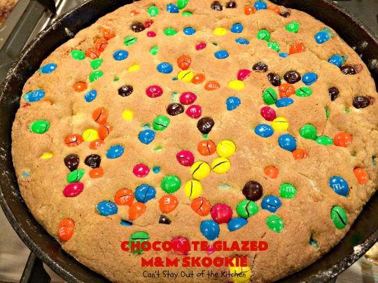 Chocolate Glazed M&M Skookie | Can't Stay Out of the Kitchen | this fantastic skillet #cookie is divine! #M&M cookie dough is glazed with a luscious #chocolate sauce. Perfect for #holidays like #ValentinesDay. #dessert