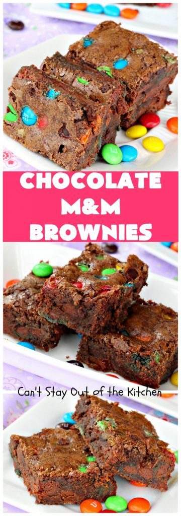 Chocolate M&M Brownies | Can't Stay Out of the Kitchen