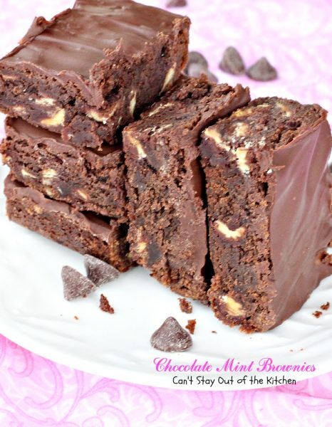 Chocolate Mint Brownies | Can't Stay Out of the Kitchen | these sensational #brownies use a dark roast #chocolate and #mint chip that's wonderful. #dessert