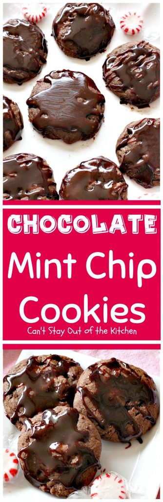 Chocolate Mint Chip Cookies | Can't Stay Out of the Kitchen | the lovely flavors of #chocolate and #mint work so well together in these amazing #cookies. Great for #holiday baking. #dessert