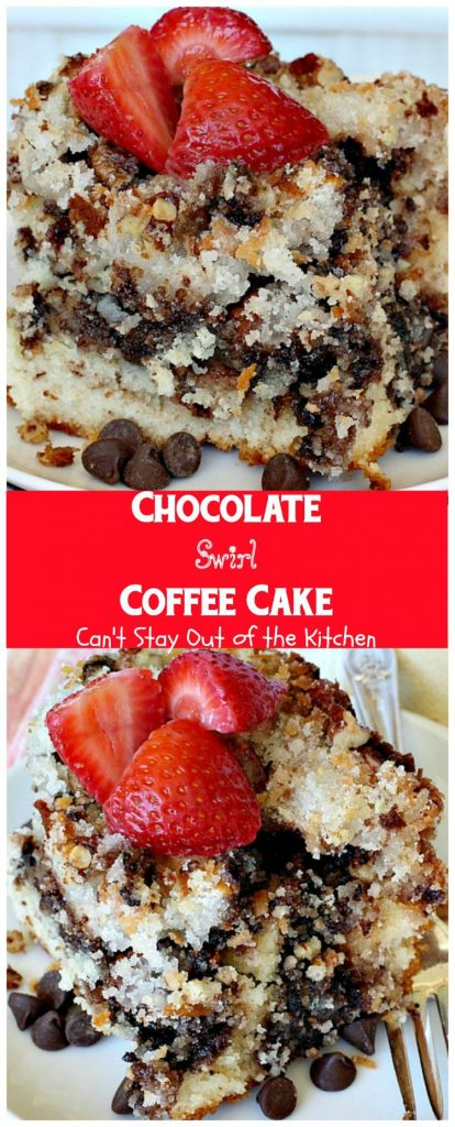 Chocolate Swirl Coffee Cake | Can't Stay Out of the Kitchen