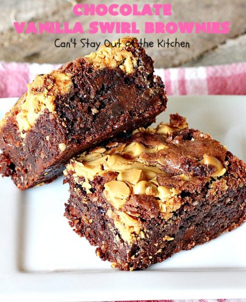 Chocolate Vanilla Swirl Brownies | Can't Stay Out of the Kitchen | Vanilla chips are swirled into #brownies and practically caramelize while baking. They are absolutely awesome! The brownies have #chocolate chips too. Rich, decadent, amazing. #dessert