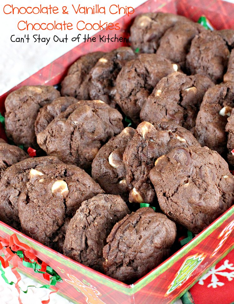 Chocolate and Vanilla Chip Chocolate Cookies   Can't Stay Out of the Kitchen   these amazing #chocolate #cookies are filled with both chocolate & #vanilla chips. Perfect 4 any occasion. #dessert