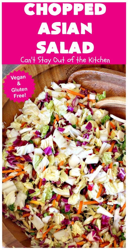 Chopped Asian Salad | Can't Stay Out of the Kitchen | this delightful #salad is fantastic. It's wonderful for company or #holidays. The homemade #SaladDressing is perfect for this #ChoppedSalad. It's also #healthy, #vegan, #LowCalorie, #GlutenFree & #CleanEating. #Asian #carrots #cabbage #AsianChoppedSalad