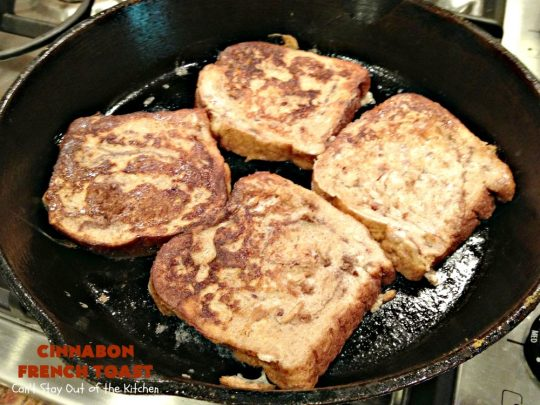 Cinnabon French Toast | Can't Stay Out of the Kitchen | This fantastic #FrenchToast tastes like eating #CinnamonRolls since it's made with #CinnabonBread. It's a quick & easy #breakfast #recipe that will have you drooling from the first bite. Great for #holidays. #HolidayBreakfast #CinnabonFrenchToast #Cinnabon #KidFriendly #ThanksgivingBreakfast #ChristmasBreakfast #NewYearsBreakfast #FavoriteFrenchToast #cinnamon