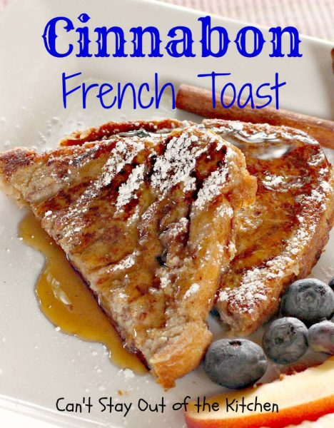 Cinnabon French Toast - IMG_7370