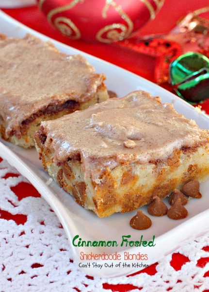 Cinnamon Frosted Snickerdoodle Blondies |Can't Stay Out of the Kitchen | These rich, decadent #cookies are made with #snickerdoodle dough and #cinnamonchips then they're frosted with #cinnamon buttercream frosting. #dessert