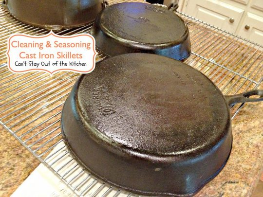 Cleaning and Seasoning Cast Iron Skillets - Recipe Pix 5 210