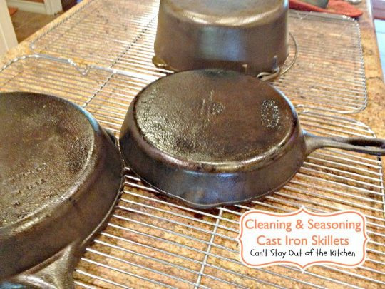 Cleaning and Seasoning Cast Iron Skillets - Recipe Pix 5 211