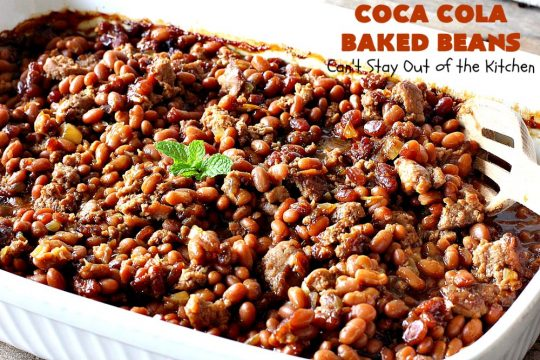 Coca Cola Baked Beans | Can't Stay Out of the Kitchen | this terrific #bakedbeans #recipe is perfect for potlucks, family reunions, backyard #BBQs & other company dinners. I used #turkey #sausage & #VirgilsRealCola which is a much healthier option than regular #cocacola. #turkeysausage