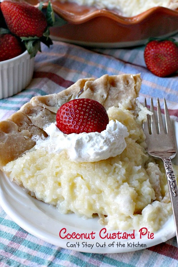Coconut Custard Pie | Can't Stay Out of the Kitchen