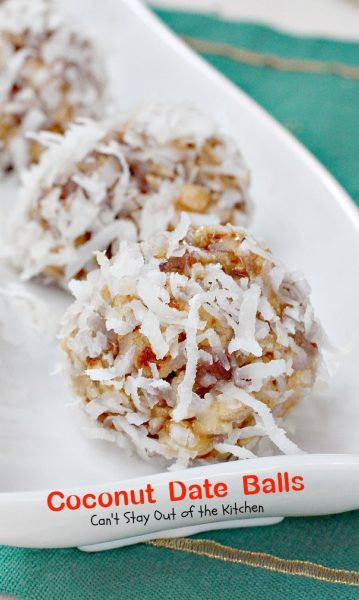 Coconut Date Balls | Can't Stay Out of the Kitchen