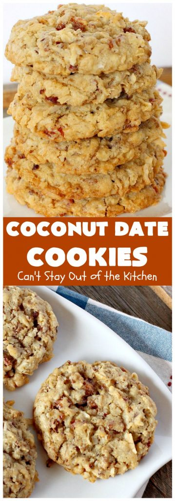 Coconut Date Cookies | Can't Stay Out of the Kitchen | these amazing #oatmeal #cookies are filled with #pecans, #dates & #coconut. They're a wonderful snack for any occasion, including potlucks, #tailgating or backyard BBQs. #dessert #OatmealCookie #CoconutCookie #DateCookie #holiday #holidaybaking