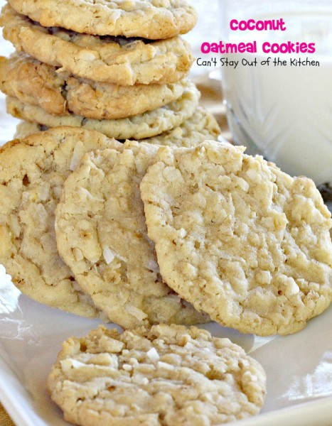 Coconut Oatmeal Cookies | Can't Stay Out of the Kitchen | my favorite childhood #cookies! These #oatmealcookies are filled with #coconut. #dessert