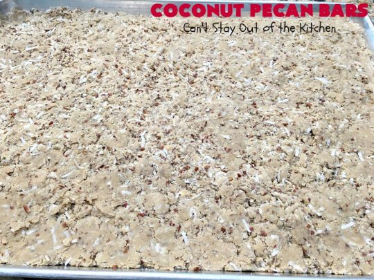 Coconut Pecan Bars   Can't Stay Out of the Kitchen   these delicious bar-type #cookies are filled with #coconut & #pecans. Every bite is chewy, gooey, crunchy & out of this world! #tailgating #holiday #HolidayDessert #CoconutDessert #PecanDessert #CoconutPecanBars