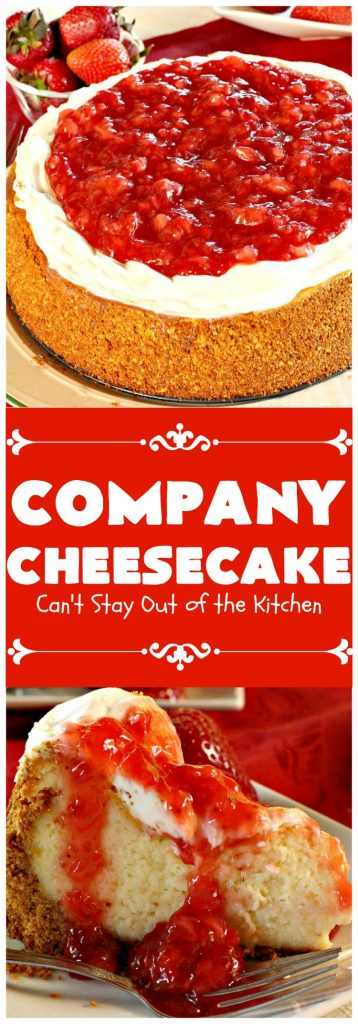 Company Cheesecake | Can't Stay Out of the Kitchen