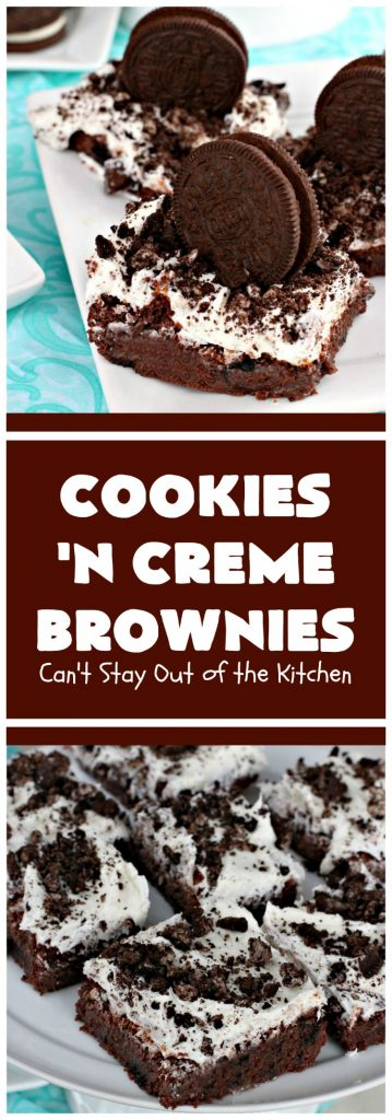 Cookies 'n Creme Brownies | Can't Stay Out of the Kitchen