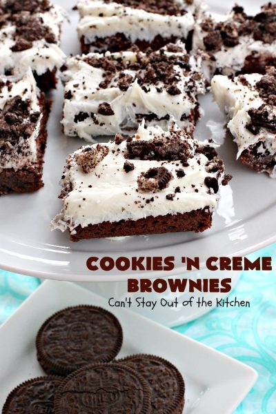 Cookies 'n Creme Brownies | Can't Stay Out of the Kitchen | these heavenly #brownies are rich, decadent & divine! The #brownie layer includes Oreos & vanilla buttercream frosting. Plus there's more frosting on top plus #Oreos. You'll be drooling after the first bite! #Chocolate #ChocolateDessert #OreoDessert #dessert #recipe #5IngredientRecipe #EasyChocolateDessert #EasyOreoDessert #ValentinesDay #ValentinesDayDessert
