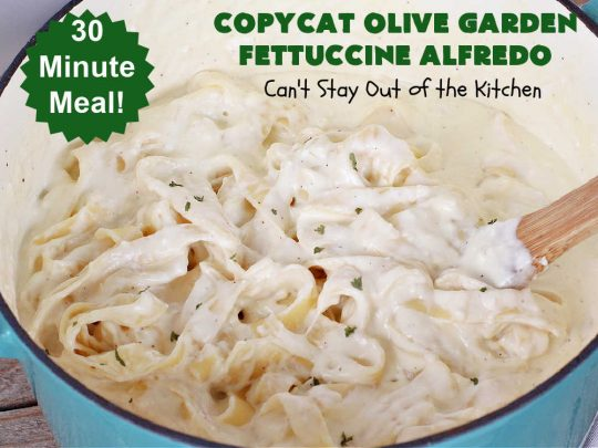 Copycat Olive Garden Fettuccine Alfredo   Can't Stay Out of the Kitchen   Enjoy #OliveGarden's #FettuccineAlfredo at home with this fantastic #CopycatRecipe. Ready in less than 30 minutes! Every bite will have you salivating for more. #noodles #pasta #fettuccine #ParmesanCheese #OliveGardenFettuccineAlfredo #CopycatOliveGardenFettuccineAlfredo