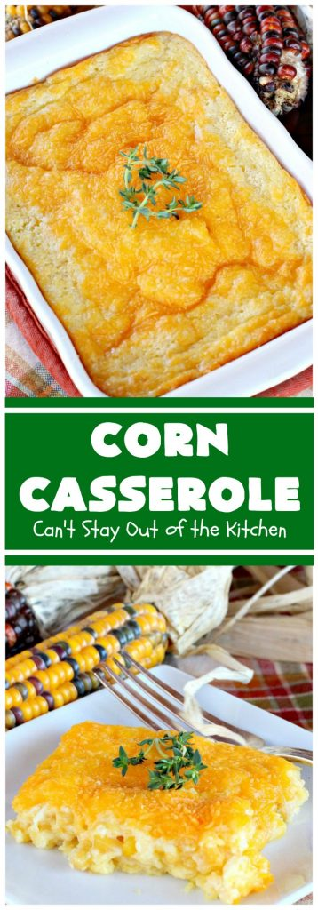 Corn Casserole | Can't Stay Out of the Kitchen