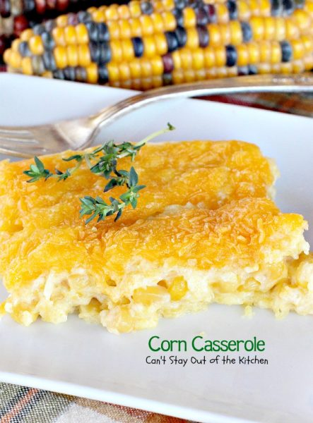 Corn Casserole | Can't Stay Out of the Kitchen | this is one of our favorite #corn #casserole recipes. It's quick, easy, #cheesy and uses #JiffyCornMuffinMix.