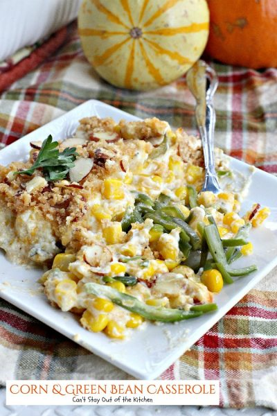 Corn & Green Bean Casserole | Can't Stay Out of the Kitchen