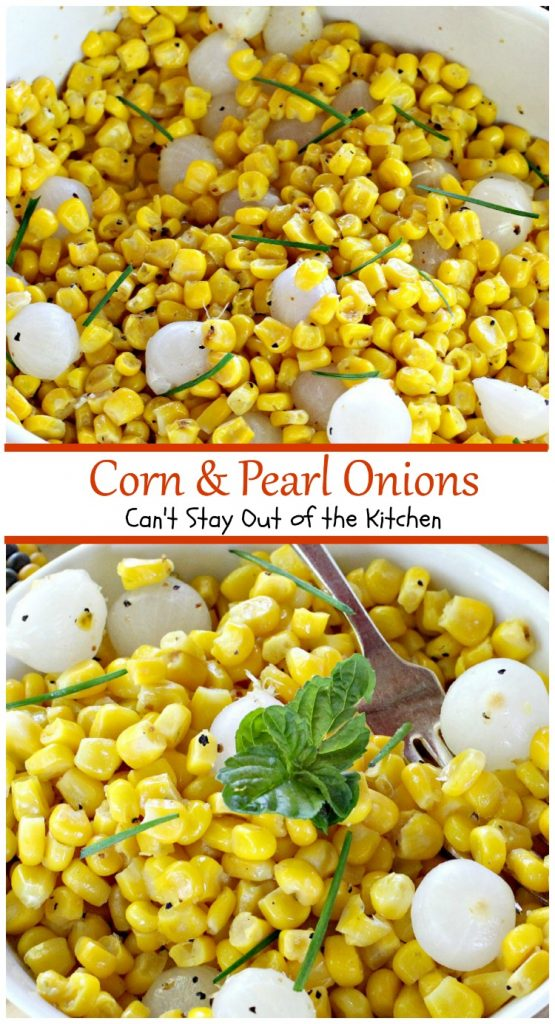 Corn and Pearl Onions | Can't Stay Out of the Kitchen