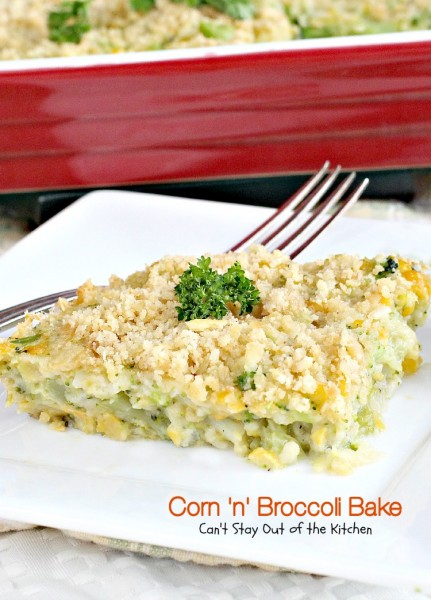 Corn 'n' Broccoli Bake | Can't Stay Out of the Kitchen | this quick and easy #casserole is always a #holiday favorite. #broccoli #creamedcorn