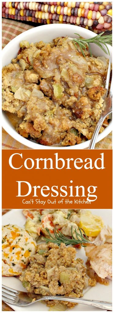 Cornbread Dressing | Can't Stay Out of the Kitchen
