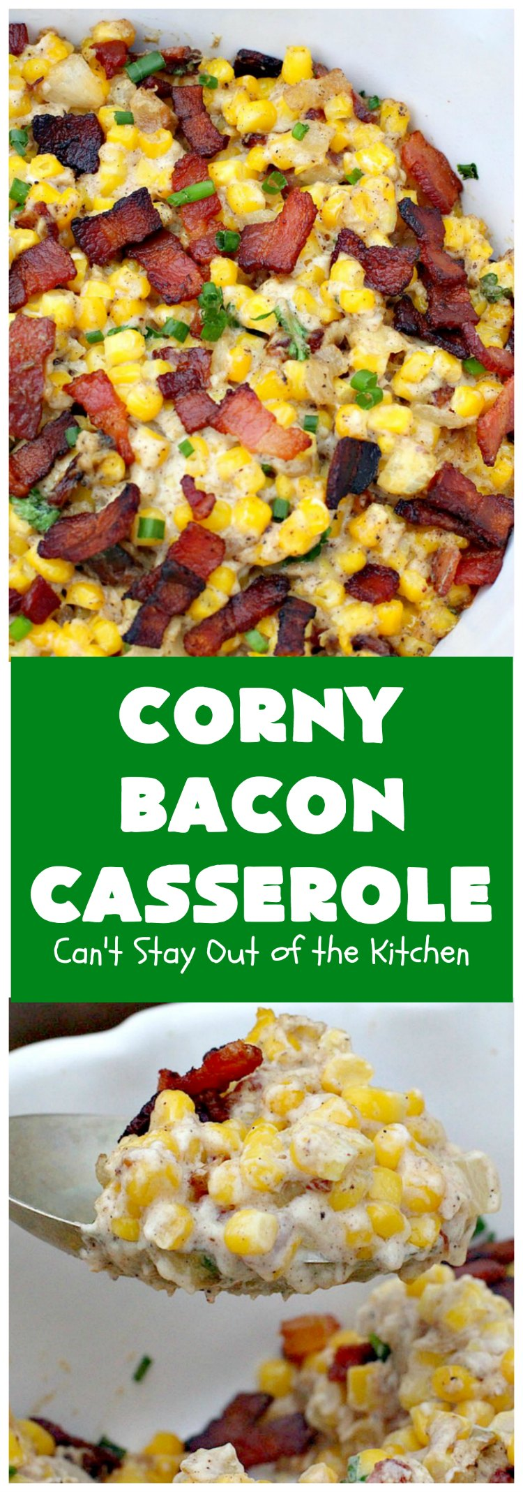 Corny Bacon Casserole | Can't Stay Out of the Kitchen | this delightful #CornCasserole is terrific for #holiday menus like #MothersDay or #FathersDay. It's chocked full of #corn & #bacon & so scrumptious everyone will want extra servings! #CornyBaconCasserole #SideDish #HolidaySideDish