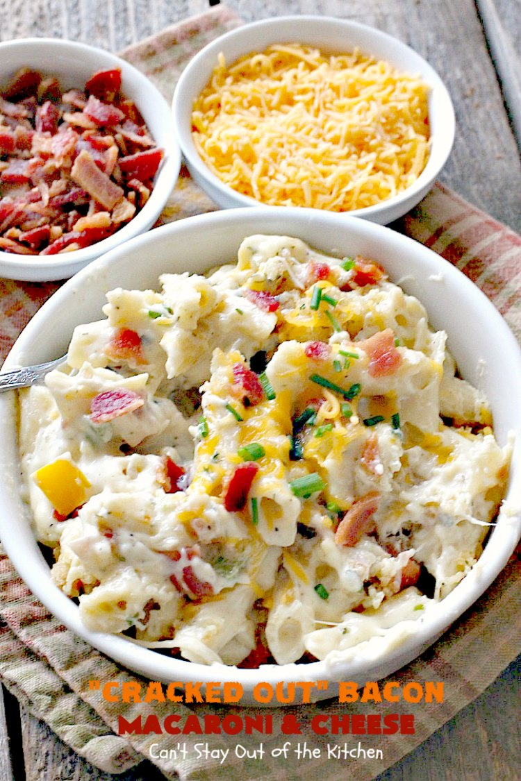 """Cracked Out"" Bacon Macaroni and Cheese 