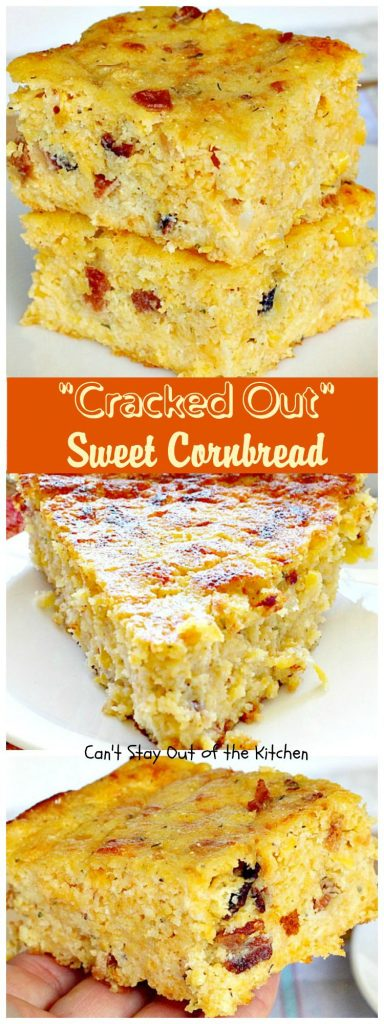 Cracked Out Sweet Cornbread | Can't Stay Out of the Kitchen