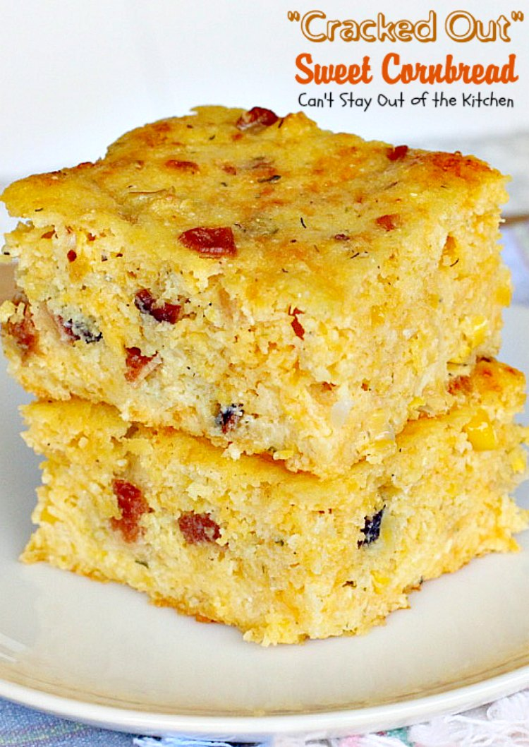 """""""Cracked Out"""" Sweet Cornbread 