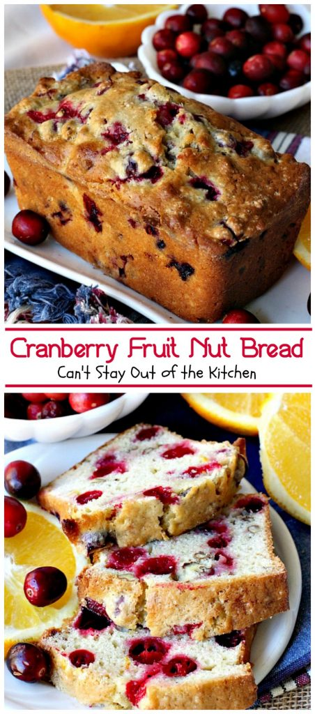 Cranberry Fruit Nut Bread | Can't Stay Out of the Kitchen | festive & delicious #cranberry #bread with #orangejuice and zest. Great for #holiday #breakfasts.