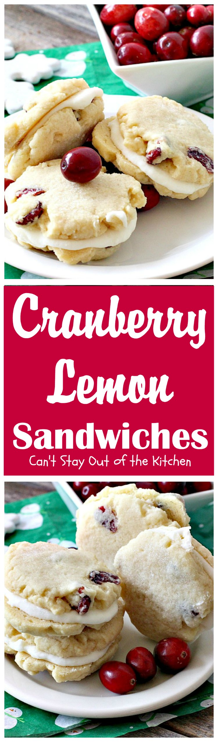 Cranberry Lemon Sandwiches   Can't Stay Out of the Kitchen