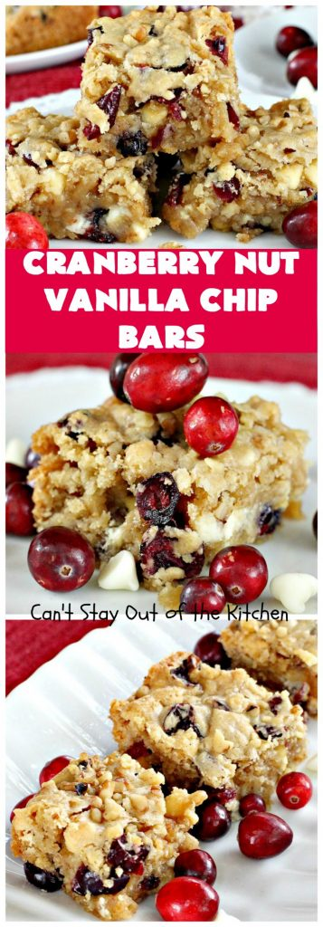 Cranberry Nut Vanilla Chip Bars | Can't Stay Out of the Kitchen | these amazing #brownies include dried #cranberries, Vanilla chips & #walnuts. They're terrific for #holiday & #Christmas parties. They're rich, decadent & heavenly. #Dessert #HolidayDessert #CranberryDessert #ChristmasCookie #ChristmasCookieExchange
