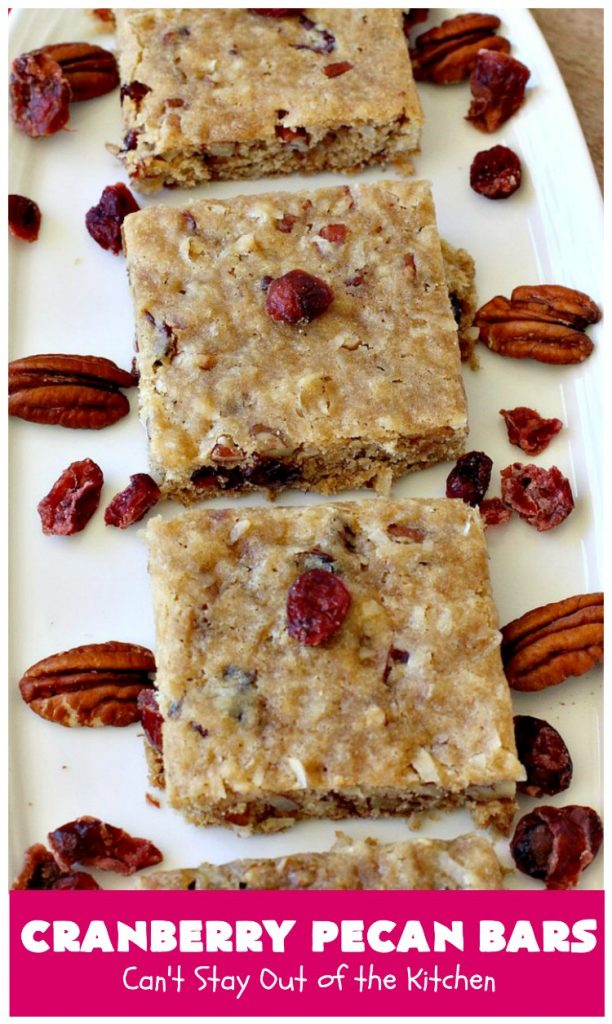Cranberry Pecan Bars | Can't Stay Out of the Kitchen | these fantastic bar-type #cookies use dried #cranberries, #pecans & #coconut. They're crunchy, chewy & utterly irresistible. #dessert #tailgating #holiday #HolidayDessert #CranberryDessert #CranberryPecanBars