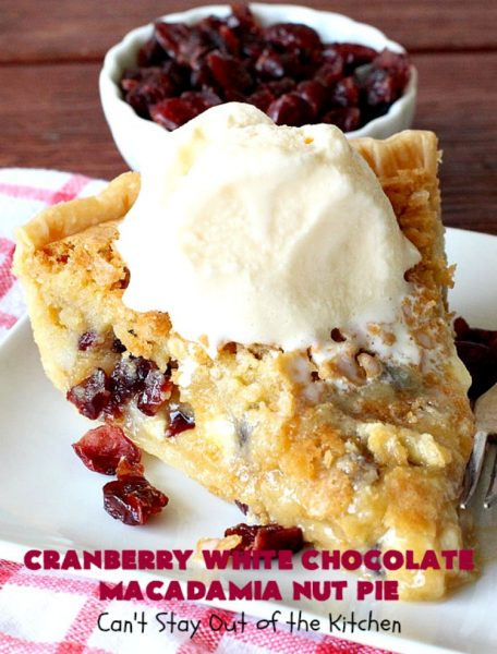 Cranberry White Chocolate Macadamia Nut Pie | Can't Stay Out of the Kitchen | this irresistible #pie is made with dried #cranberries, #MacadamiaNuts & #WhiteChocolateChips. It's so rich & decadent you'll be hooked from your first bite. Wonderful for #holiday parties and #Christmas dinner menus. #chocolate #dessert #Craisins #HolidayDessert #ChocolateDessert #CranberryDessert #CranberryWhiteChocolateMacadamiaNutPie