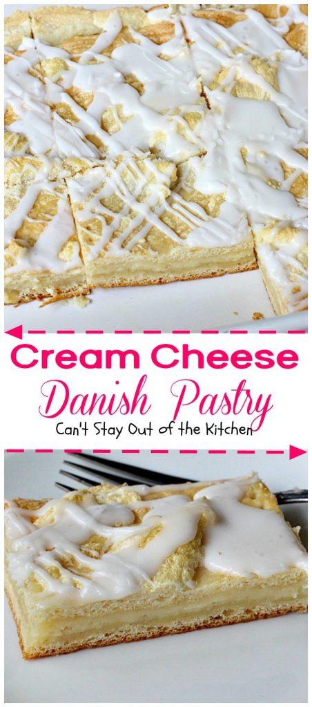 Cream Cheese Danish Pastry | Can't Stay Out of the Kitchen | this fabulous #danishpastry is great for #holiday #breakfasts and it's so, so easy to make.