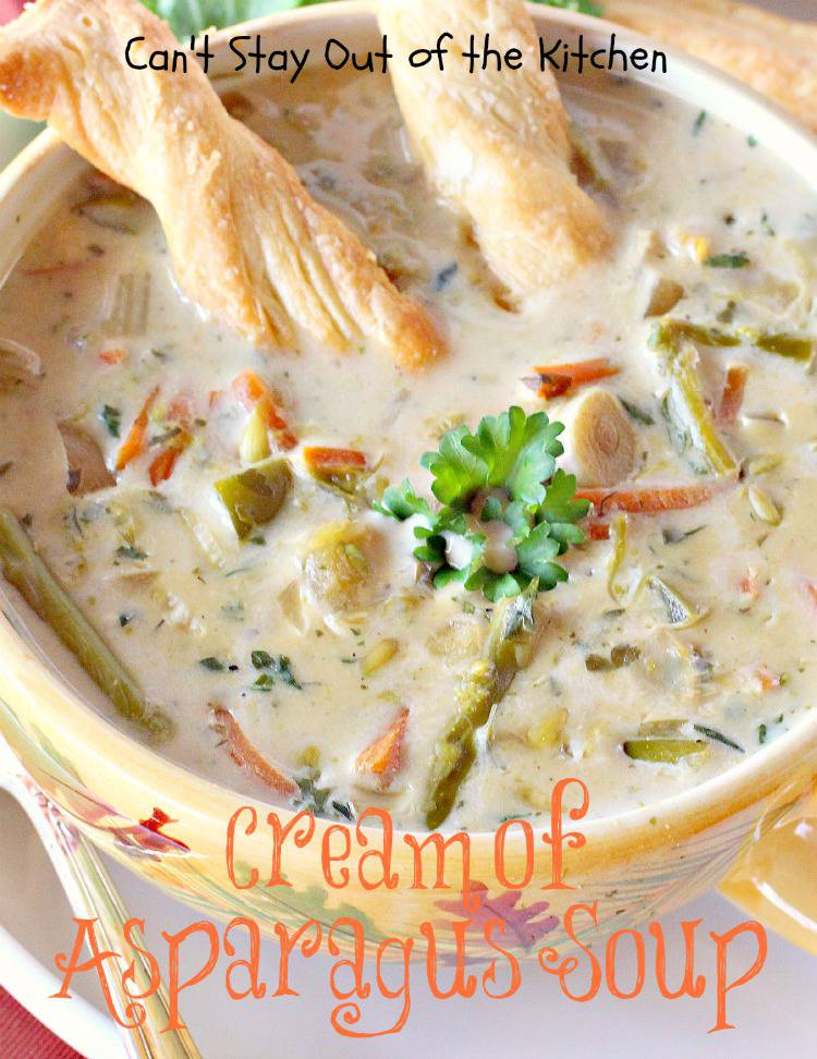 Cream of Asparagus Soup is so easy and simple to whip up since all you ...