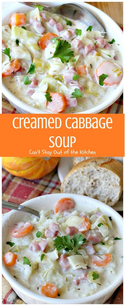 Creamed Cabbage Soup | Can't Stay Out of the Kitchen